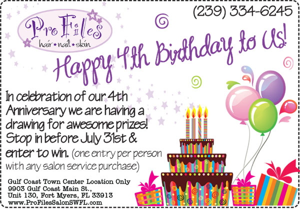 4th Anniversary Pro Files Salon SWFL